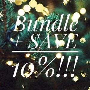 SAVE 10% When you bundle 2 or more items!!!